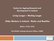 Older workers in Ireland-Myths and Realities - CARDI