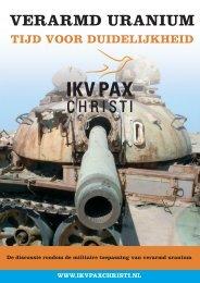 Verarmd uranium. Tijd voor duidelijkheid (927 KB) - IKV Pax Christi
