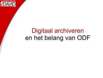 Digitaal archiveren en het belang van ODF - eDAVID