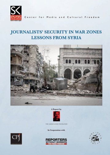 JOURNALISTS' SECURITY IN WAR ZONES LESSONS FROM SYRIA
