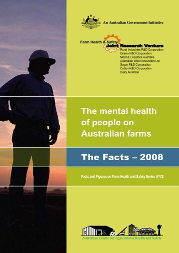 The mental health of people on Australian farms - Australian Centre ...