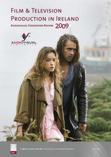 IBEC Audiovisual Federation Report 2009 - Irish Film Board