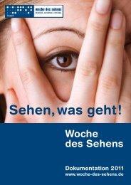 Sehen, was geht! Dokumentation 2011 - Woche des Sehens