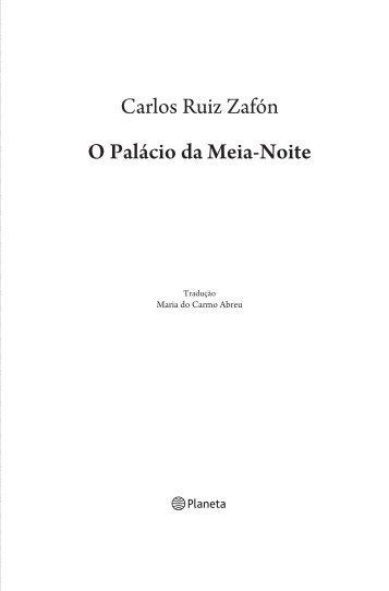 Carlos Ruiz Zafón O Palácio da Meia-Noite - Recursos.portoeditora.pt