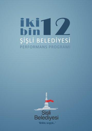 """2012 yılına ait """"Performans Programı"""" - Şişli Belediyesi"""