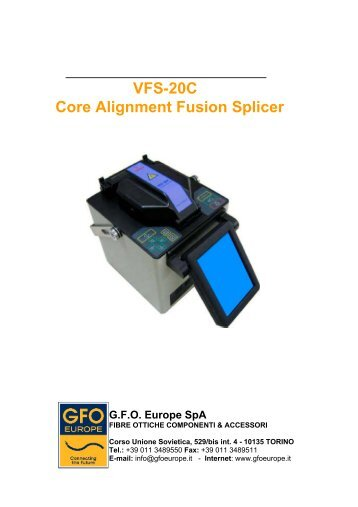 VFS-20C Core Alignment Fusion Splicer - Gfo Europe S.p.A.