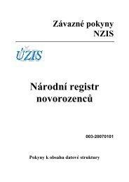 Národní registr novorozenců (verze 003-20070101) - ÚZIS ČR