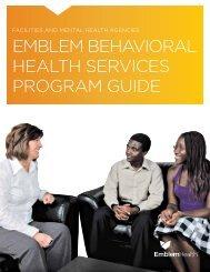 eMbleM beHavioral HealtH services PrograM guide - EmblemHealth
