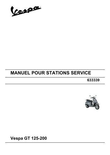 MANUEL POUR STATIONS SERVICE Vespa GT 125-200