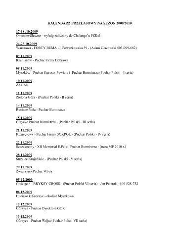 KALENDARZ PRZEŁAJOWY NA SEZON 2009/2010 17-18 .10.2009 ...