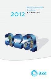 Resoconto intermedio di gestione al 31 marzo 2012 - A2A