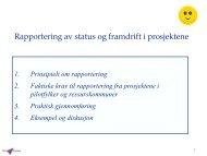 Rapportering av status og framdrift i prosjektene - Universell Utforming
