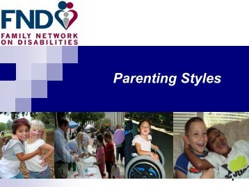 Parenting Styles - The Family Network on Disabilities of Florida