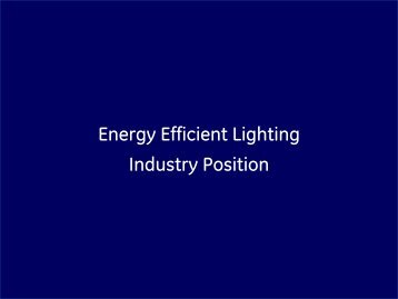 Energy Efficient Lighting Industry Position - WF Senate