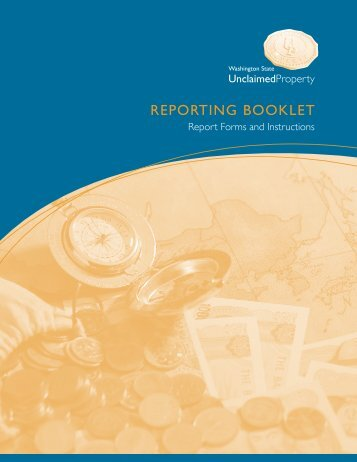 Unclaimed Property Reporting Booklet - Washington State Digital ...