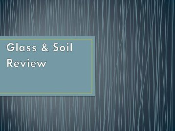 Glass & Soil Review - Duluth High School