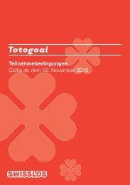 Allgemeine Bedingungen für die Teilnahme an Totogoal - Swisslos