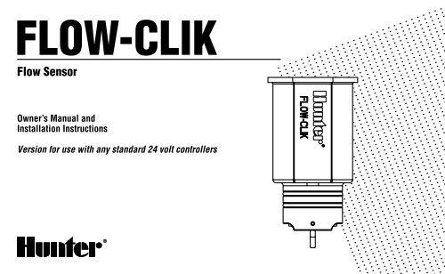 Flow-Clik Owner's Manual - Hunter Industries