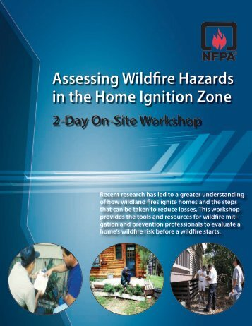 Assessing Wildfire Hazards in the Home Ignition Zone - Firewise