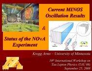 Status of the NO νA Experiment Current MINOS Oscillation ... - Tau08