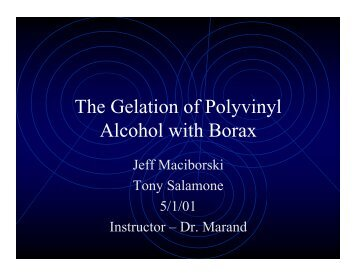 The Gelation of Polyvinyl Alcohol with Borax