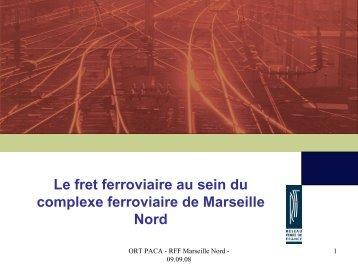 Fret_ferroviaire_Marseille_Nord_RFF - L'observatoire régional des ...