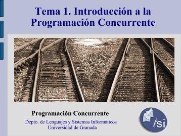 Tema 1: INTRODUCCIÓN A LA PROGRAMACIÓN CONCURRENTE