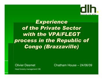 Experience of the Private Sector with the VPA/FLEGT process in the ...