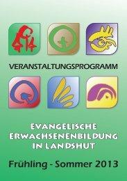 Frühling - Sommer 2013 - Programmheft-Archiv des ebw Landshut eV