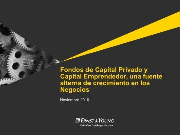 Fondos de Capital Privado y Capital Emprendedor, una ... - IMEF
