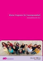Jahresbericht 2011 - Frauengesundheit-Wien