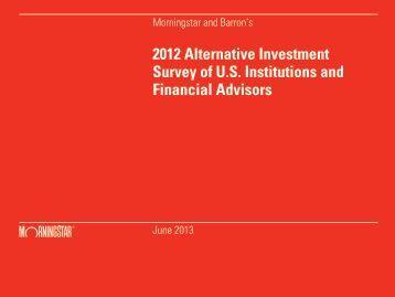 2012 Alternative Investment Survey of U.S. Institutions ... - Morningstar