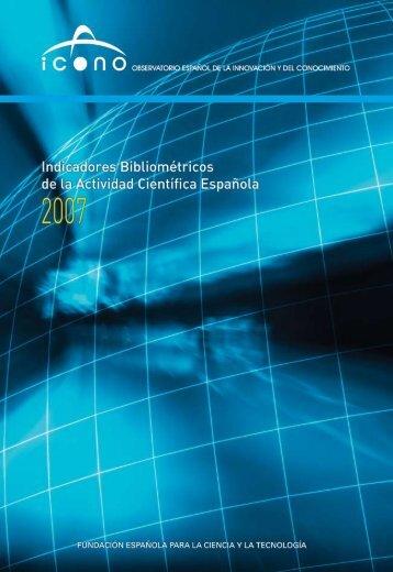 Indicadores Bibliométricos de la Actividad Científica ... - ICONO