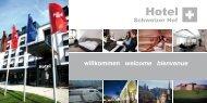 willkommen welcome bienvenue - Hotel Schweizer Hof