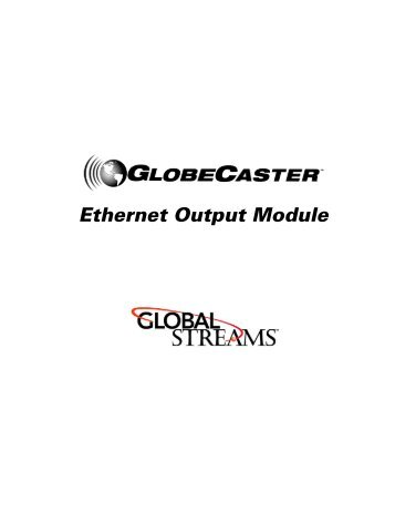 Ethernet Output Module - GlobalStreams.com