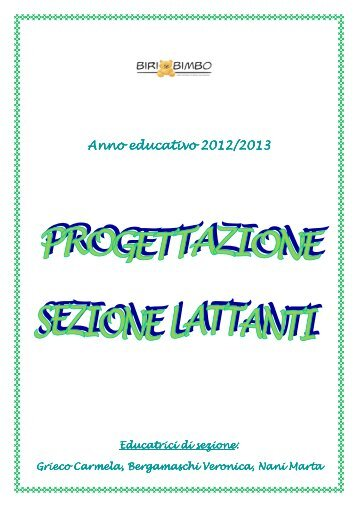 Programmazione educativa sezione lattanti anno for Programmazione e gestione dei servizi educativi