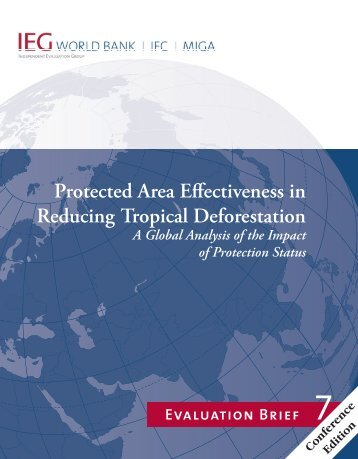 Protected Area Effectiveness in Reducing Tropical Deforestation