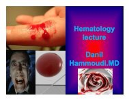 Hematology lecture Danil Hammoudi.MD - Sinoe medical homepage.