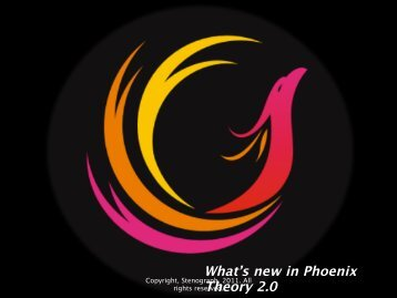 What's new in Phoenix Theory 2.0 - Stenograph