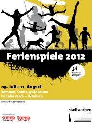Ferienspiele 2012 - Stadt Aachen