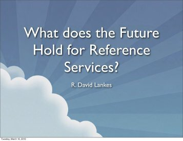 What does the Future Hold for Reference Services