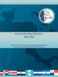 PLAN ESTRATÉGICO 2010-2014 - Consejo Centroamericano de ...