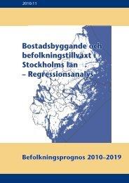 Bostadsbyggande och befolkningstillväxt i Stockholms län ...