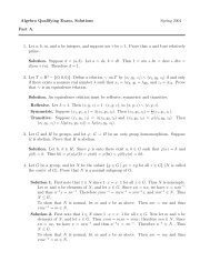 Algebra Qualifying Exam, Solutions Spring 2004 Part A. 1. Let a, b ...
