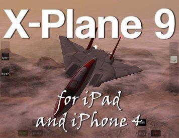 X-Plane for iPad and X-Plane HDEF 4G Manual - X-Plane.com
