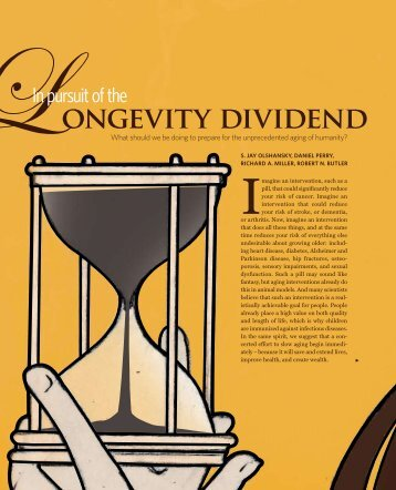 In Pursuit of the Longevity Dividend