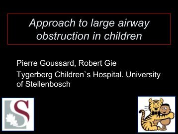 Approach to large airway obstruction in children