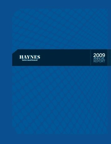 Haynes Annual Report 2009 - Haynes International, Inc.
