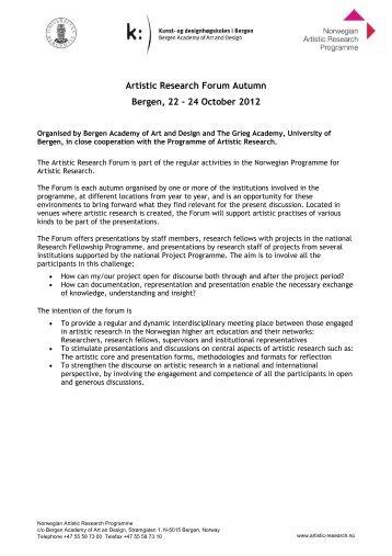 Artistic Research Forum Autumn Bergen, 22 - 24 October 2012