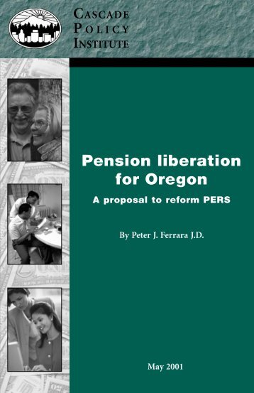 Pension liberation for Oregon - Cascade Policy Institute